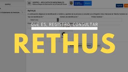 Requisitos y trámites del ReTHUS