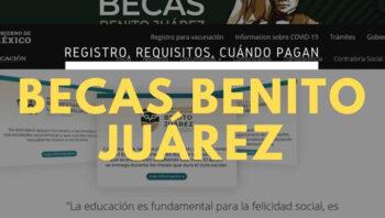 Como solicitar las Becas Benito Juárez