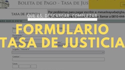 ¿Qué es y para qué sirve el formulario Tasa de Justicia?